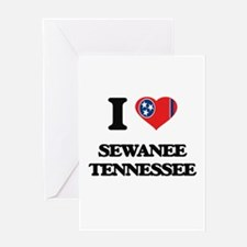I love Sewanee Tennessee Greeting Cards
