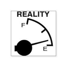"Cute Reality Square Sticker 3"" x 3"""