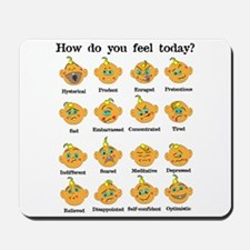 How do you feel today? II Mousepad