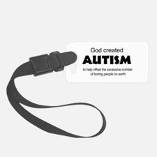 Autism offsets boredom Luggage Tag