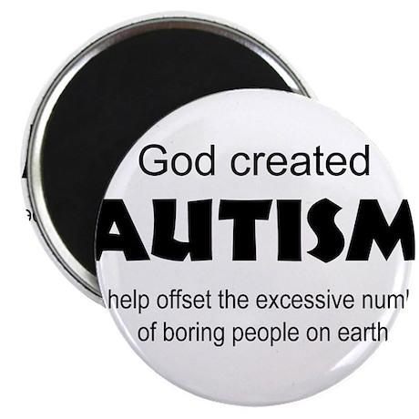 Autism offsets boredo Magnets