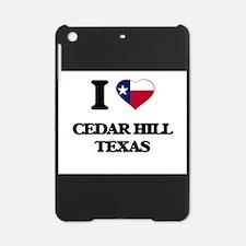 I love Cedar Hill Texas iPad Mini Case