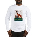 Prevent Forest Fires (Front) Long Sleeve T-Shirt