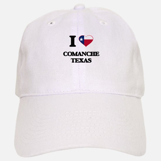 I love Comanche Texas Baseball Baseball Cap