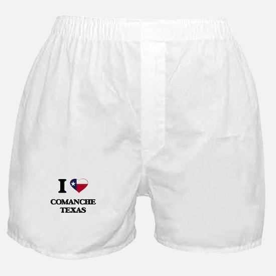 I love Comanche Texas Boxer Shorts