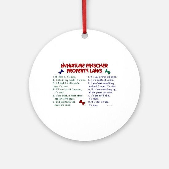 Miniature Pinscher Property Laws Ornament (Round)