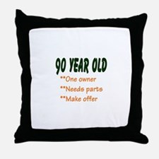 90 YEAR OLD: Throw Pillow