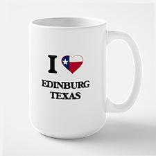I love Edinburg Texas Mugs