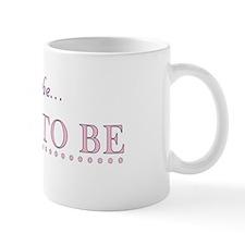 Mackenzie is the Bride to Be Mug