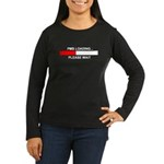 PMS LOADING... Women's Long Sleeve Dark T-Shirt