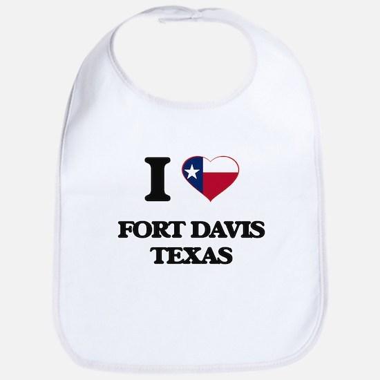 I love Fort Davis Texas Bib