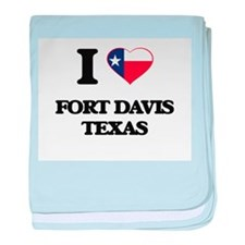 I love Fort Davis Texas baby blanket