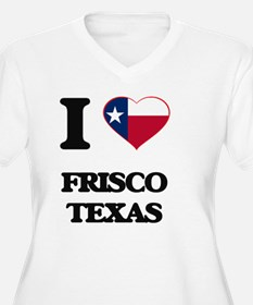 I love Frisco Texas Plus Size T-Shirt