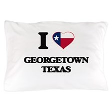 I love Georgetown Texas Pillow Case
