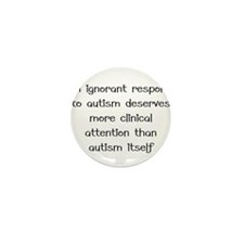 Autism response Mini Button (10 pack)