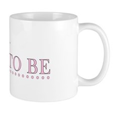 Judy is the Bride to Be Mug