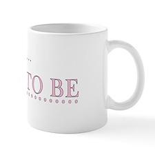 Jordan is the Bride to Be Mug