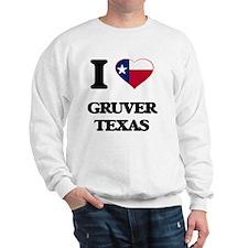 I love Gruver Texas Sweatshirt