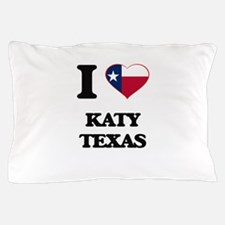 I love Katy Texas Pillow Case