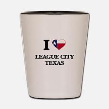 I love League City Texas Shot Glass