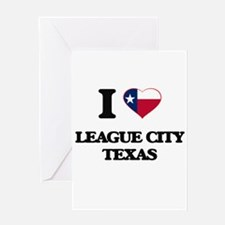 I love League City Texas Greeting Cards