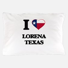 I love Lorena Texas Pillow Case