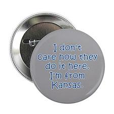 """From Kansas 2.25"""" Button"""