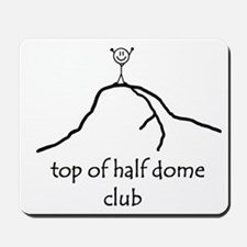 Top Of Half Dome Club Mousepad