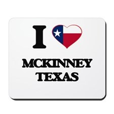 I love Mckinney Texas Mousepad
