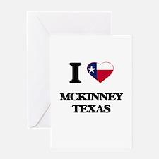 I love Mckinney Texas Greeting Cards
