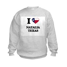I love Natalia Texas Sweatshirt