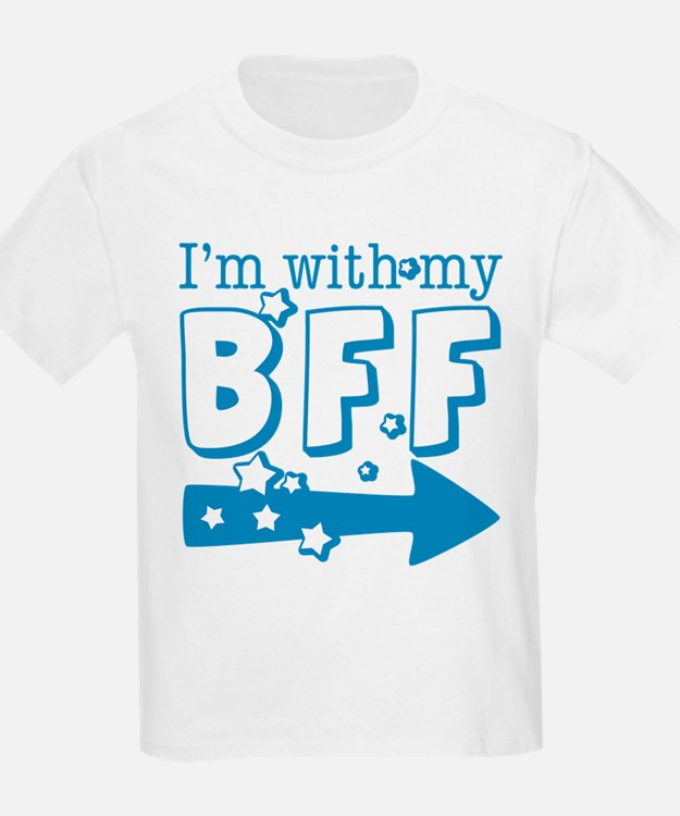 I'm with My BFF (RIGHT) T-Shirt