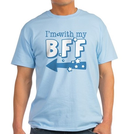 I'm with My BFF (LEFT) Light T-Shirt