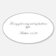 For my yoke is easy and my burden is light Matthew