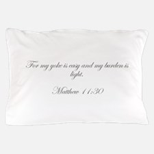 For my yoke is easy and my burden is light Matthew