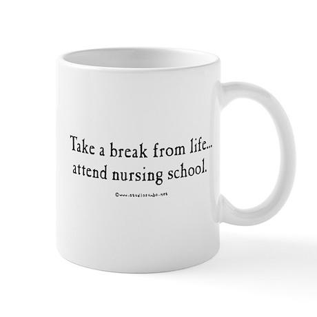 A Break from Life Mug