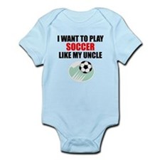 Soccer Like My Uncle Body Suit
