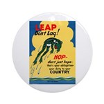 Leap Don't Lag Frog Ornament (Round)