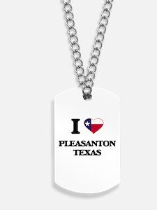I love Pleasanton Texas Dog Tags