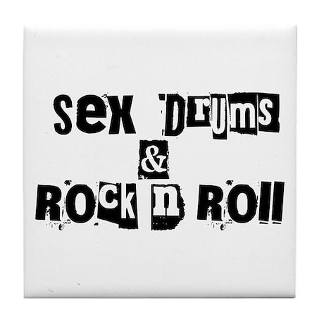 Sex Drums & Rock n Roll Tile Coaster