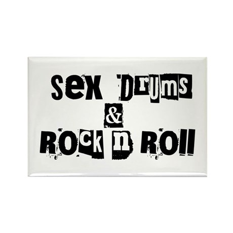 Sex Drums & Rock n Roll Rectangle Magnet