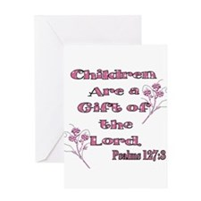 Children are a gift of the Lo Greeting Card