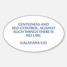 gentleness and self control Against such things th