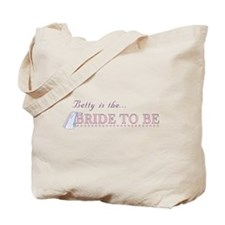Betty is the Bride to Be Tote Bag