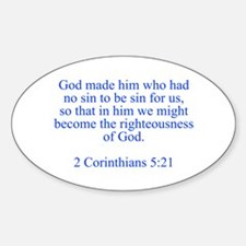 God made him who had no sin to be sin for us so th