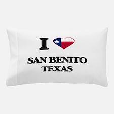 I love San Benito Texas Pillow Case