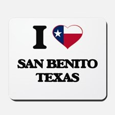 I love San Benito Texas Mousepad