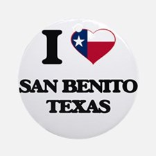 I love San Benito Texas Ornament (Round)