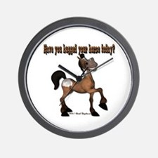 Have you hugged your horse to Wall Clock