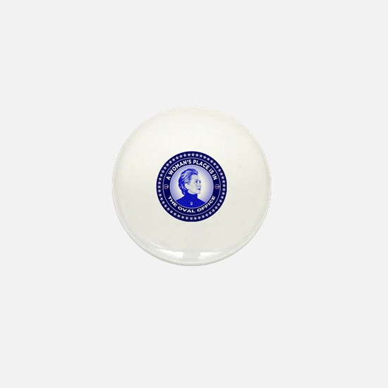 A Woman's Place is in the Oval Office Mini Button